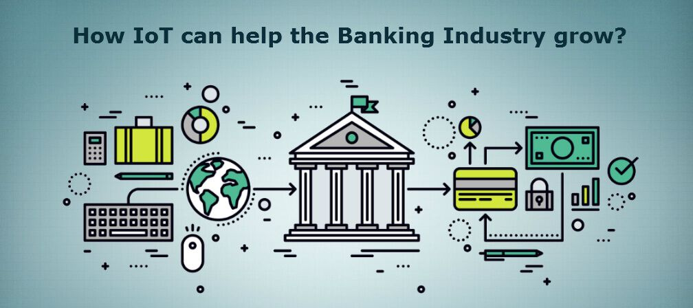 IoT in banking and Financial Industry